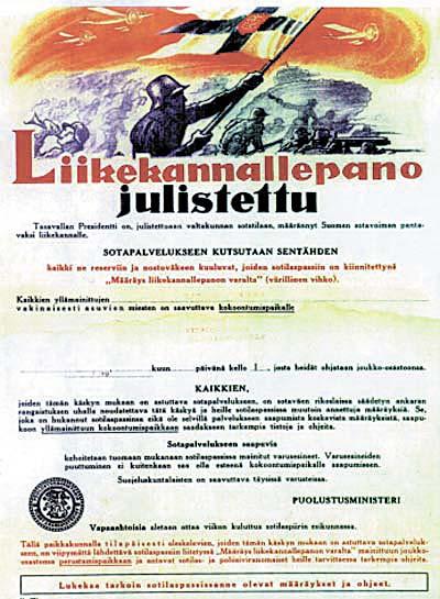 Forseti lýðveldisins kallar á alla Finna í herþjónustu, þar sem landið er komið í stríð.