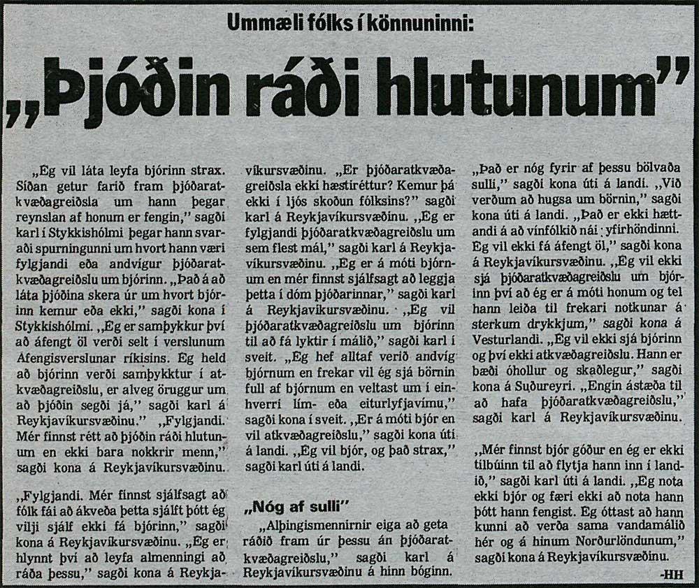 """,,Það er nóg fyrir af þessu bölvaða sulli,"""" sagði kona úti á landi."""