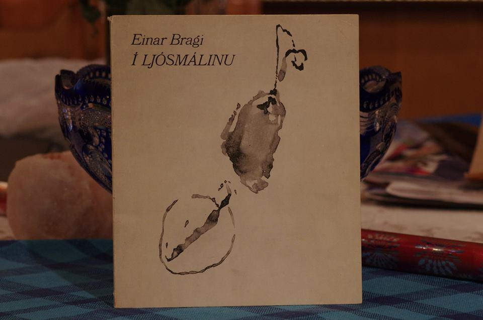 Einar Bragi: Í ljósmálinu.