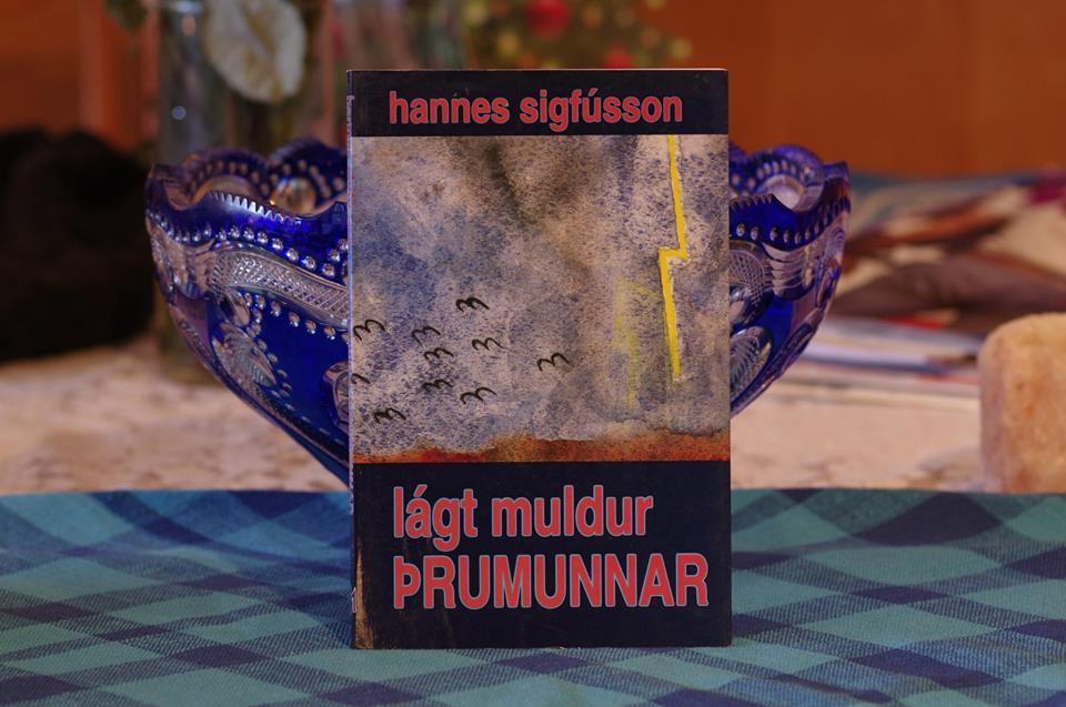 Hannes Sigfússon: Lágt muldur þrumunnar.