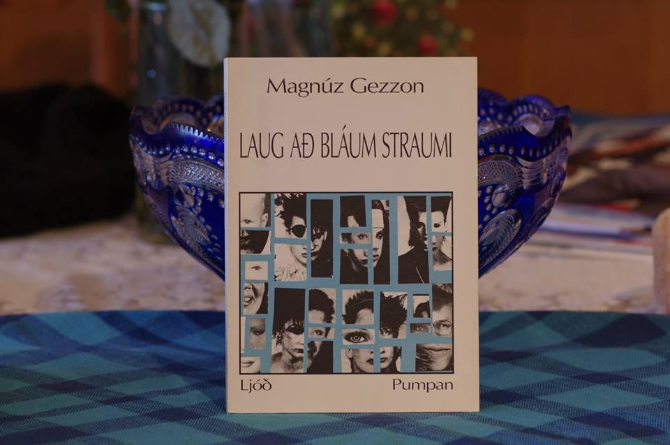 Magnús Gezzon: Laug að bláum straumi.