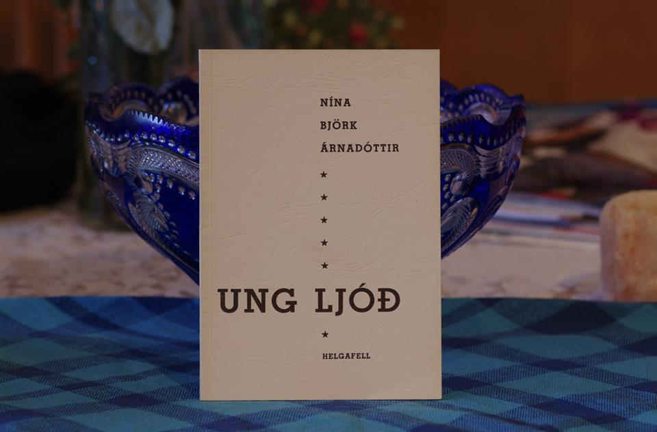 Nína Björk Árnadóttir: Ung ljóð.