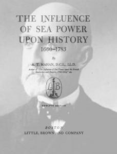 Bók Mahans The Influence of Sea Power upon History hafði svo aftur mikil áhrif á beitingu sjóhers næstu áratugi.