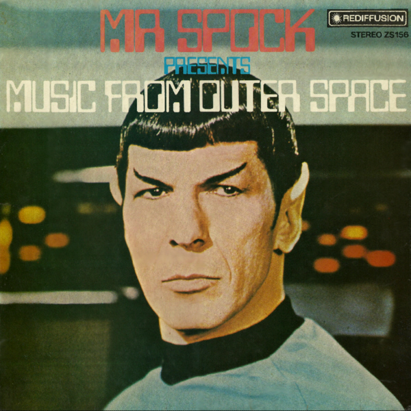 "Furðulegir geimtónar Leonard Nimoy: ""Mr. Spock Presents: Music From Outer Space"""