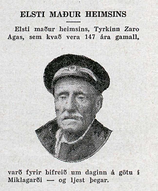 Keyrt á elsta mann heims í Miklagarði