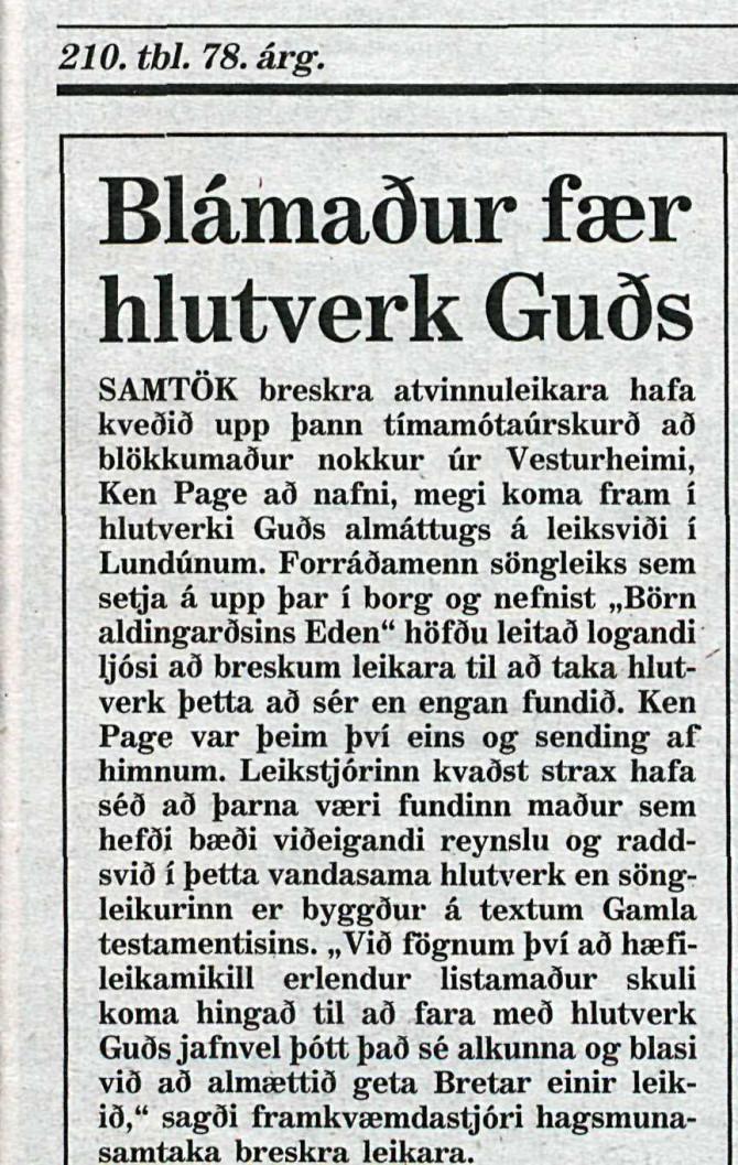 Blámaður fékk hlutverk Guðs