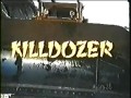 Killdozer.